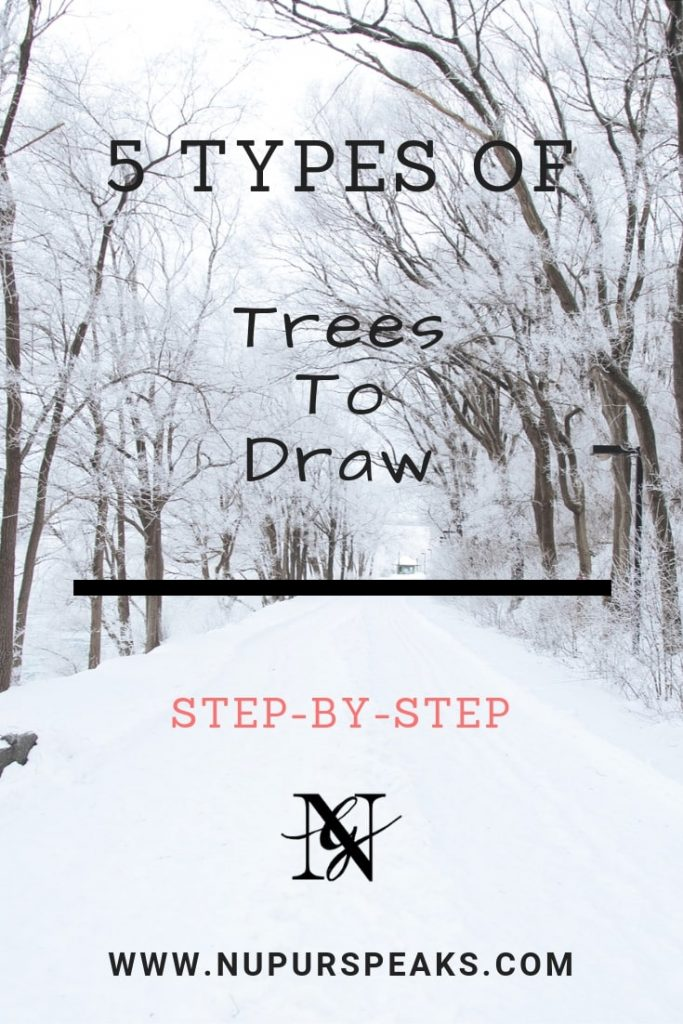5 types of trees to draw step-by-step - NupurSpeaks