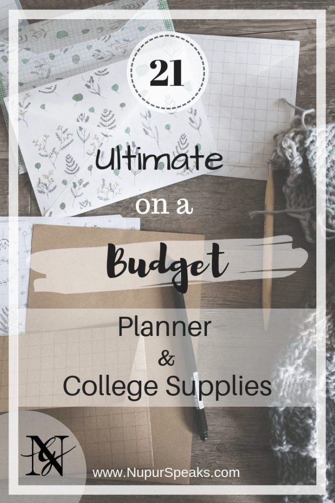 21 Ultimate on a Budget Planner and College Supplies