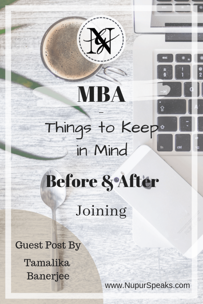 MBA - Things to Keep in Mind Before and After Joining - Guest Post