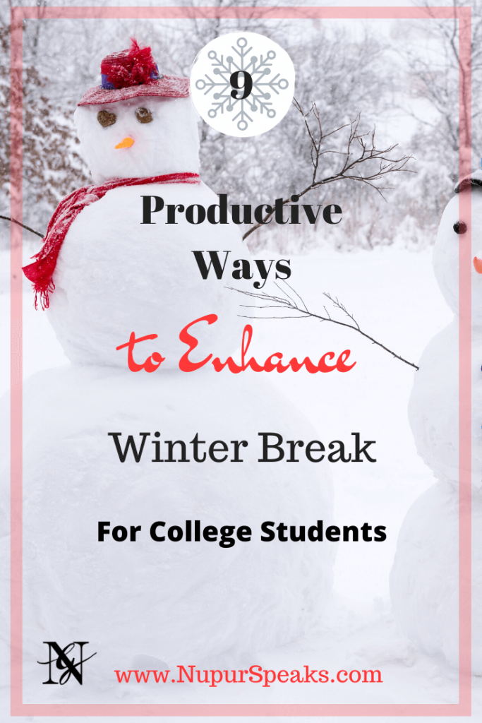 9 Productive Ways to Enhance Winter Break for College Students
