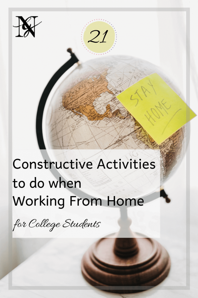 21 Constructive Activities to do when Working From Home for College Students